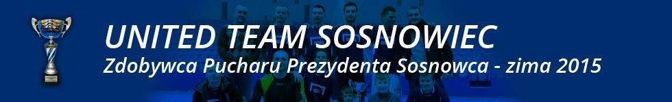United Team - zwycięzcy Pucharu Prezydenta Sosnowca - zima 2015